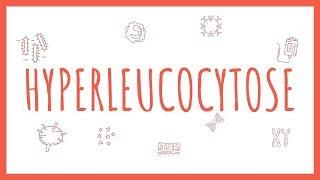 Sémiologie Hématologique - l'Hyperleucocytose