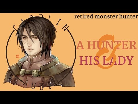 ASMR Roleplay: A Hunter & His Lady [Romantic] [Retired Monster Hunter] thumbnail