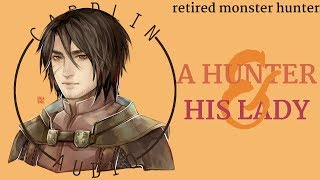 ASMR Voice: A Hunter & His Lady [M4F]  [Romantic] [Retired Monster Hunter]