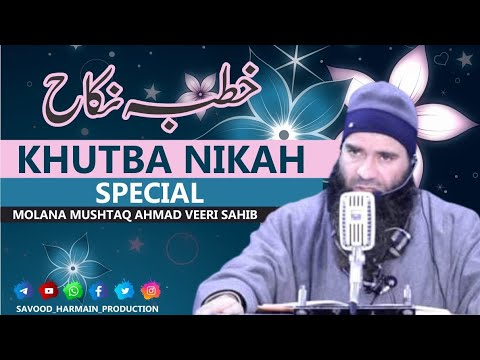 Ever Best khutba nikah in kashmiri language by Mushtaq Ahmad Veeri at tanjul qazigund