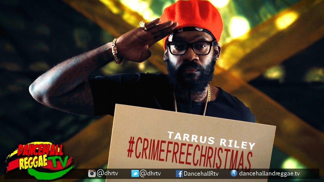 "Tarrus Riley: ""Crime Free Christmas"""