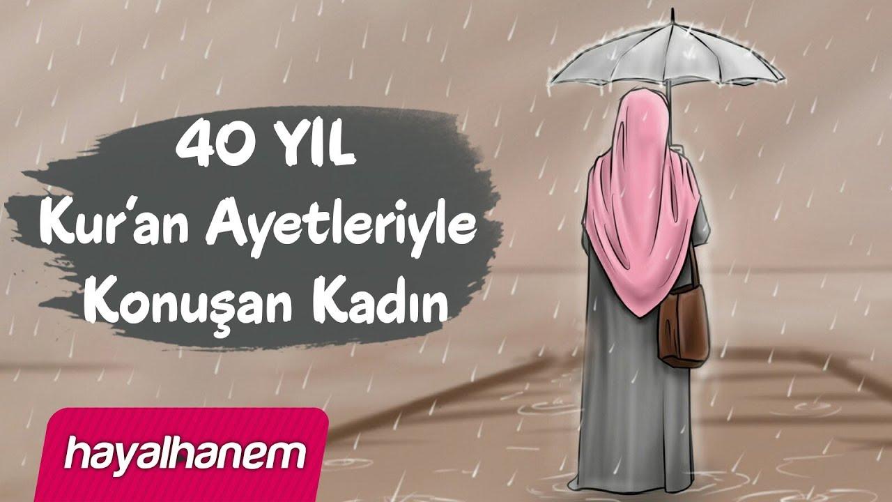 40 Yıl Kur'an Ayetleriyle Konuşan Kadın   Osman Bostancı - Hayalhanem