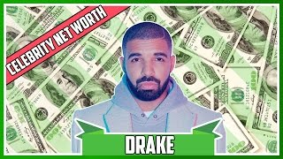 Drake Celebrity Net Worth 2017