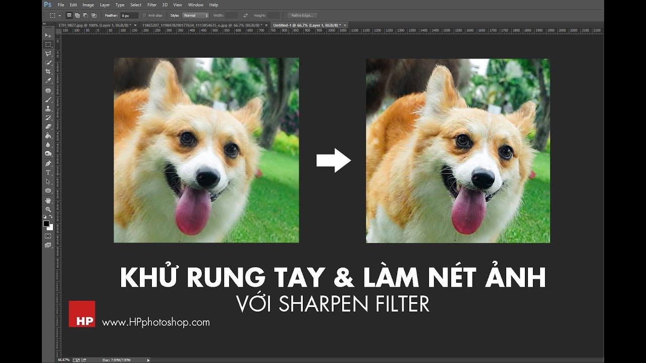 Khử rung tay và làm nét ảnh với filter Sharpen một cách chi tiết  | HPphotoshop.com