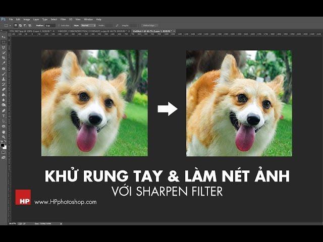 Khử rung tay và làm nét ảnh với filter Sharpen một cách chi tiết    HPphotoshop.com
