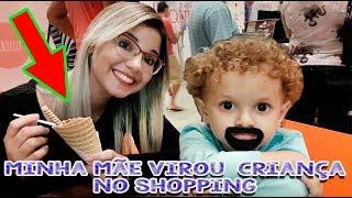 Minha Mãe Virou Criança no Shopping Dany e Cadu