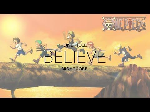 """One Piece Opening 2 """"Believe"""" Folder 5 [NightCore]"""