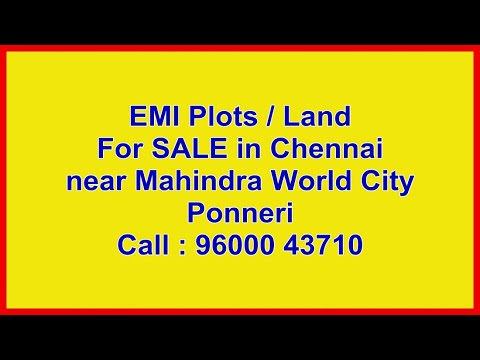 EMI Plots / Land For SALE Near Chennai @ Rs.502/- Per Sq.ft - Gomathi Amman Nagar | Chennai Plots