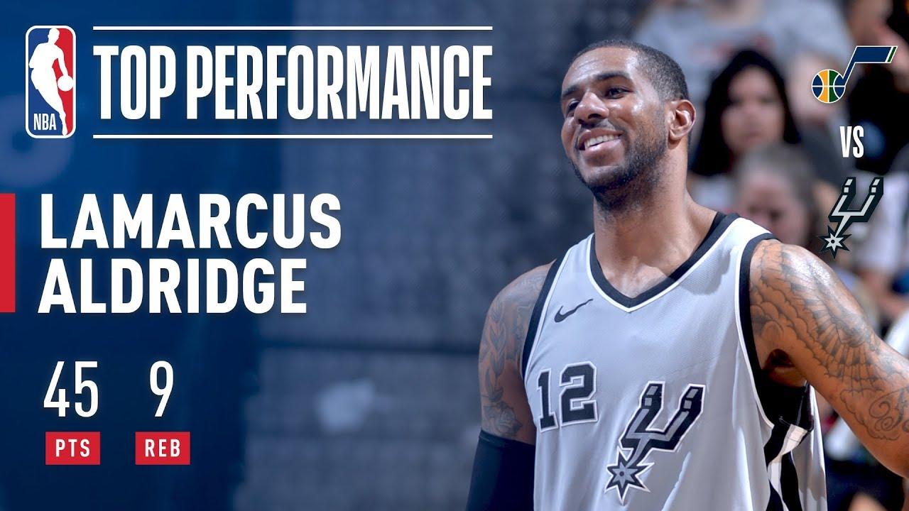 LaMarcus Aldridge Scores CAREER HIGH 45