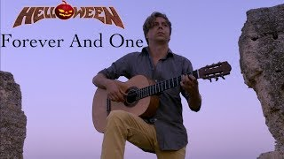 Helloween - Forever And One (Neverland) Acoustic - Classical Fingerstyle Guitar by Thomas Zwijsen