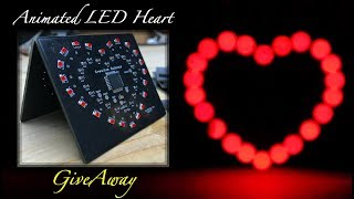 Make A Special Animated LED Heart (GiveAway)