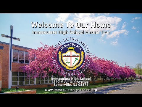 Welcome To Our Home - Immaculata High School Virtual Tour