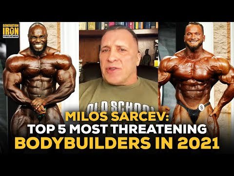 Milos Sarcev: The 5 Most Threatening Bodybuilders To Keep Your Eye On In 2021