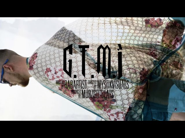 RABArtist - GTMI (Official Music Video) - @RABArtist
