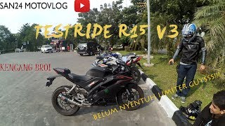 #14 Test Ride Yamaha R15, Excited Abisszzz