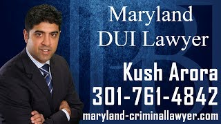 Maryland DUI Lawyer-Call  761-4842-DUI Attorney in MD-Kush Arora