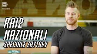 Rai2: Nazionali | Speciale Ivan Zaytsev