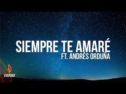 Obed Santana feat. Andres Orduña - Te Amaré por Siempre | Semilla de Amor