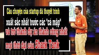 Startup thuyết trình trước Cá Mập - Trở thành dự án thành công nhất Shark Tank