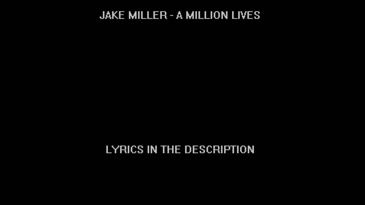 jake miller song lyrics - photo #18