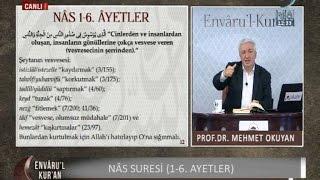 18-12-2016 Nas Suresi (1.-6. Arası Ayetler) - Prof Dr Mehmet OKUYAN – Envaru'l Kuran – Hilal TV 2017 Video