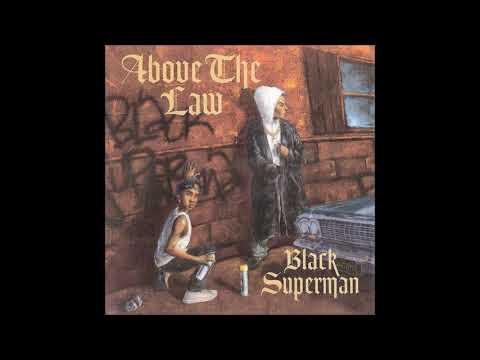 Above The Law  Black Superman (Instrumental Version)