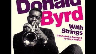 Donald Byrd with Strings - The Touch Of Your Lips