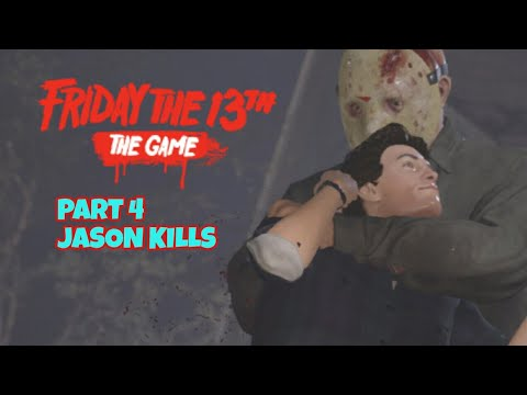 FRIDAY THE 13TH THE GAME PART 4 JASON KILLS MASKS/UNMASKED