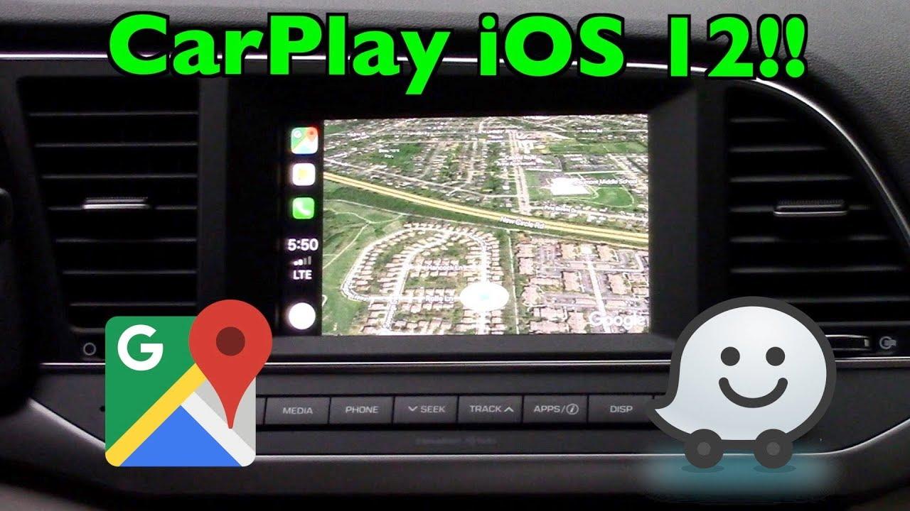 Apple CarPlay FINALLY Adds Google Maps & Waze (!) + iOS 12 Updates