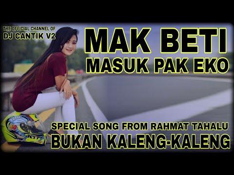 DJ MAK BETI BUKAN KALENG KALENG RAHMAT TAHALU GRC REV