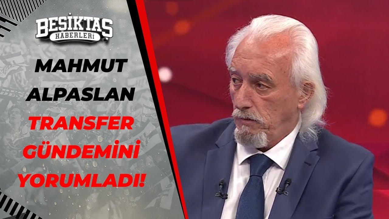 Mahmut Alpaslan, Beşiktaş'ın Transfer Gündemini Yorumladı! / Diego Costa, Diego Godin, Teixeira