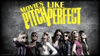 Movies Like Pitch Perfect