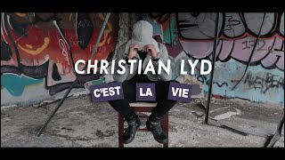 CHRISTIAN LYD - C´est La Vie (Official Video)