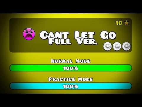 CAN'T LET GO FULL VERSION BY: BJVDIMAFELIXGD GEOMETRY DASH 2.11