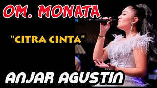 Download lagu CITRA CINTA   ANJAR AGUSTIN   MONATA Live Kedung peluk Candi sidoarjo 2019