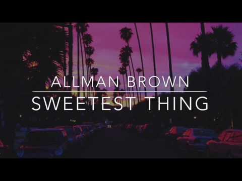 Sweetest Thing - Allman Brown // LYRIC VIDEO