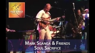 Mark Sganga & Friends / Soul Sacrifice