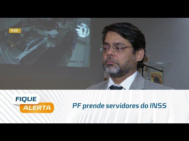 PF prende servidores do INSS suspeitos de fraudar Loas em Marechal e Maceió