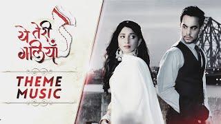 Yeh Teri Galliyan - Theme Music | Shantanu - Puchki  | Zee TV