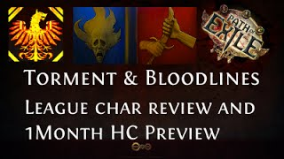 [path Of Exile] R4wb1rd's Torment/bloodlines Character Reviews And 1-month-hc Preview