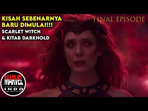 Bangkitnya Scarlet Witch!!! Buku Darkhold Dari Mana??? Alur Wandavision Episode 9 Dan Penjelasan