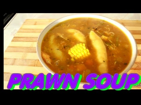 Prawn Soup -Seafood Soup Recipe /Jamaican Way Of Cooking