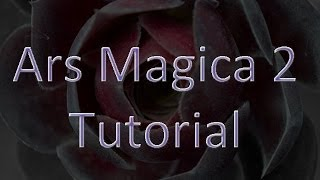 5 - Ars Magica 2 Tutorial - Essence Refiner