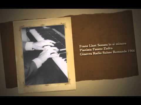 Franz Liszt Sonata in si minore Pianista Fausto Zadra - Ginevra Radio Suisse Romande 1966