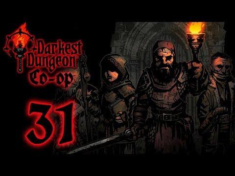 CO-OP Darkest Dungeon [Part 31]