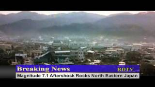 **Breaking News** 7.1 Magnitude Aftershock hits Japan April 11 2011