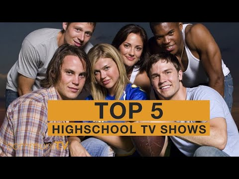 TOP 5: Highschool TV Shows