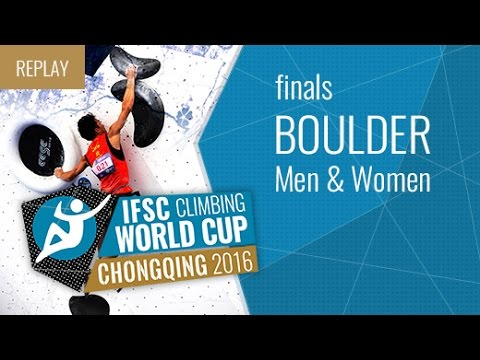 IFSC Climbing World Cup Chongqing 2016 - Bouldering - Finals - Men/Women