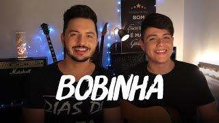 Baixar Jorge & Mateus - Bobinha (Vitor & Guilherme - cover)