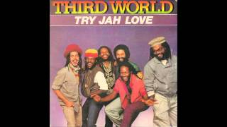 Third World-Try Jah Love